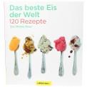 Das beste Eis der Welt - 120 Rezepte (Jeni Britton Bauer)